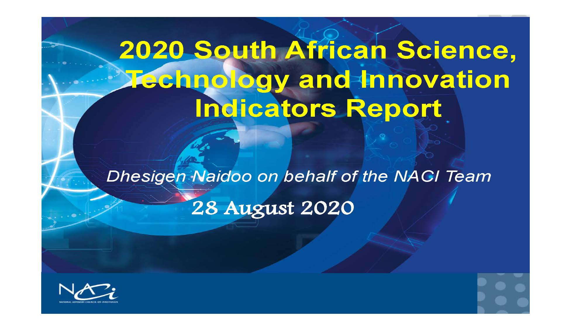 NACI Presentation on 2020 Science Technology and Innovation Indicators Report by Mr Naidoo
